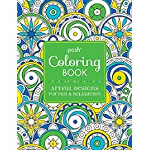 Posh Coloring Book Artful Designs for Fun & Relaxation