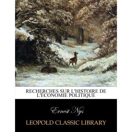 Recherches sur l'histoire de l'économie politique