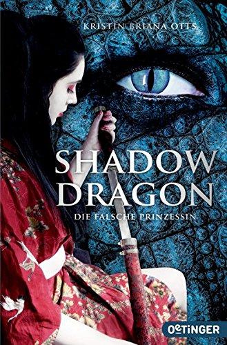 Shadow Dragon: Die falsche Prinzessin