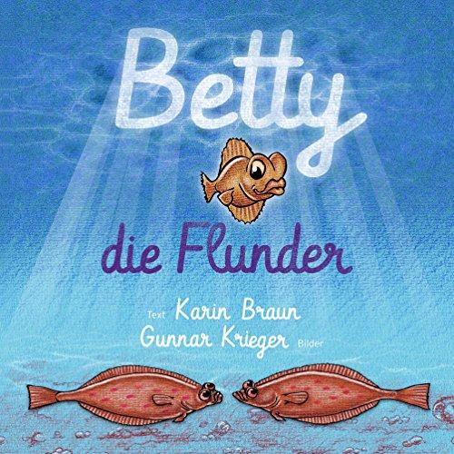 Betty, die Flunder