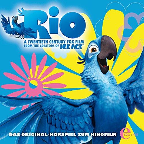 Rio: Das Original-Hörspiel zum Kinofilm