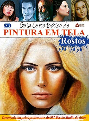 guia-curso-de-desenho-pintura-em-tela-rostos-ed01-portuguese-edition