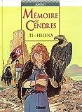 MEMOIRES DE CENDRES T 1 HELENA