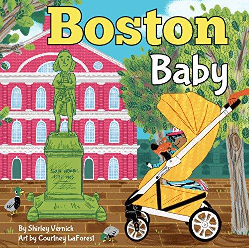 Boston Baby: A Local Baby Book (Local Baby Books) por Shirley Vernick
