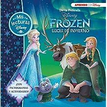 Frozen. Luces de invierno. Mis lecturas Disney