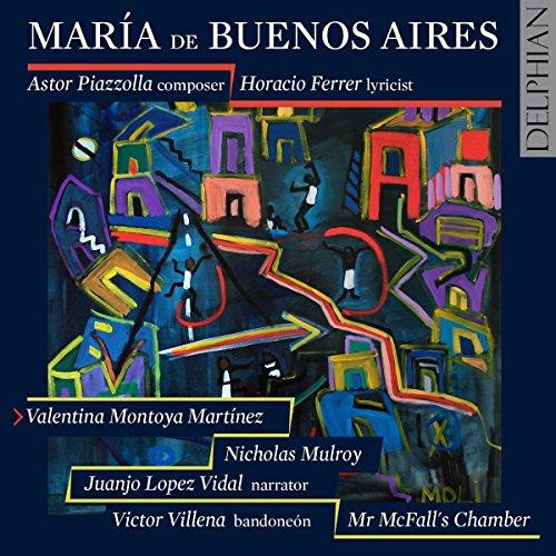 Piazzolla : Maria de Buenos Aires
