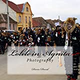 Lolele in Agnita: Photography (Beautiful Festivals Book 1)