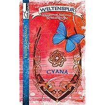 Cyana (Weltenspur 2)
