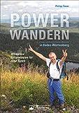 Powerwandern in Baden-Württemberg. Ein Dutzend ultimative Extremtouren für zähe Typen. 12 Tagestouren über 30 km in allen wichtigen Wanderrevieren. Extra-motivierende Tourenkonzeption.
