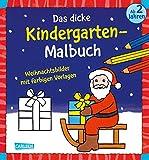 Das dicke Kindergarten-Malbuch: Weihnachtsbilder mit farbigen Vorlagen: Malen ab 2 Jahren für Weihnachten, Winter und Advent