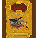 A HERO'S GUIDE TO DEADLY DRAGONS (How to Train Your Dragon, 6)