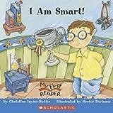I Am Smart (My First Reader)