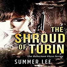 The Shroud of Turin: The Reluctant Hero Trilogy, Book 1
