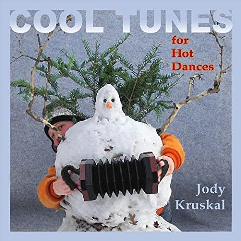 Jody Kruskal - Cool Tunes for Hot Dances by Kruskal,