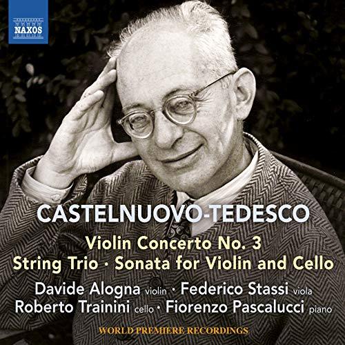 Castelnuovo-Tedesco: Violin Concerto No. 3 (Violin Tedesco)