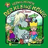 Der kleine König - CD / Wie in alten Zeiten: Besuch /Drachenjagd