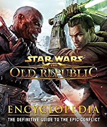 Star Wars: The Old Republic: Encyclopedia by Ian Ryan (2012-10-15)