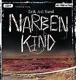Narbenkind: Band 2 der Victoria-Bergman-Trilogie - Psychothriller by Erik Axl Sund (2014-09-15)