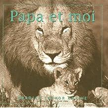 Papa et moi
