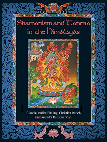 Shamanism and Tantra in the Himalayas por Christian Ratsch