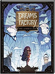 Dreams Factory, tome 1 par Jérôme Hamon