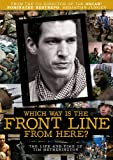 Which Way Is the Front Line from Here? The Life and Time of Tim Hetherington [DVD]