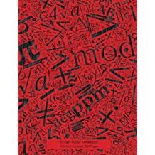 Graph Paper Notebook 3/8 inch squares 120 pages: Notebook with Math symbols in leaky black pen on red cover, 8.5 x 11 graph paper notebook with 3/8 ... sums, composition notebook or even journal