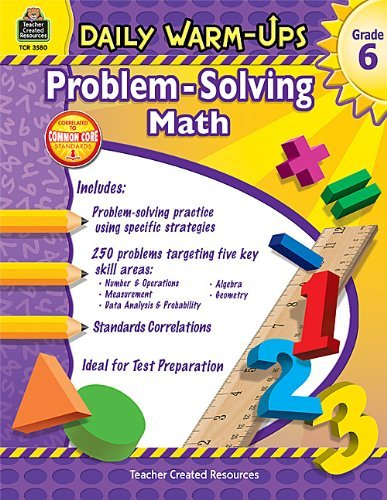 Daily Warm-Ups: Problem Solving Math Grade 6 (Daily Warm-Ups: Word Problems) by Smith, Robert W. (July 1, 2011) Paperback