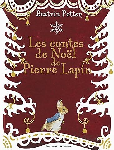 Les contes de Noël de Pierre Lapin