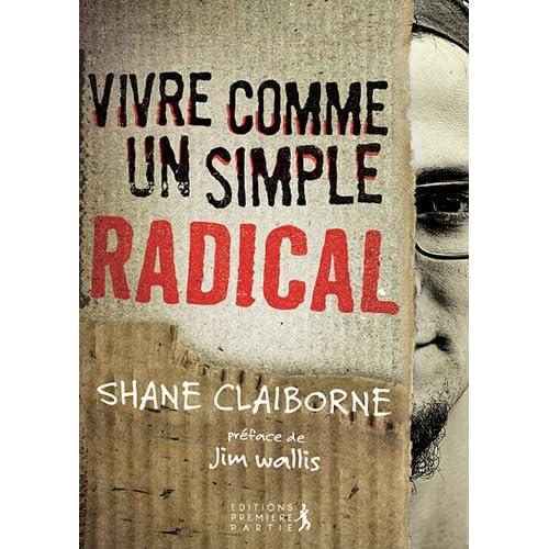 Vivre comme un simple radical
