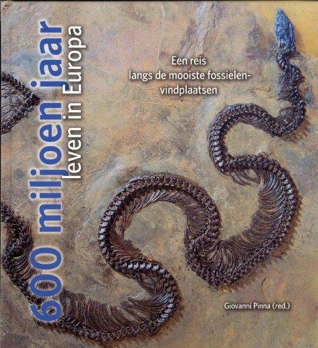 Wetenschappelijke bibliotheek 111: 600 miljoen jaar leven in Europa: een reis langs de mooiste fossielenvindplaatsen