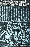 Entre chien et loup : Carnets, Avril-Septembre 1987