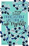 L'irrésistible histoire du café myrtille / Mary Simses | Simses Mary. Auteur
