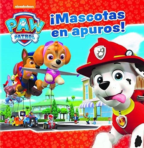 ¡Mascotas en apuros! (Paw Patrol - Patrulla Canina.) por Nickelodeon Nickelodeon