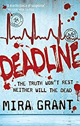 Deadline: The Newsflesh Trilogy: Book 2 (Newsflesh Series)