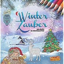 Winterzauber: Malbuch zu Weihnachten