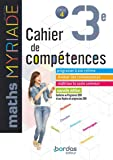 Myriade - Cahier de compétences - Mathématiques 3e