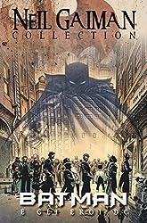 Batman e gli eroi DC. Neil Gaiman collection
