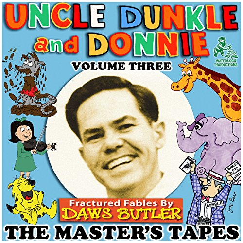 Uncle Dunkle and Donnie, Vol. 3  Audiolibri