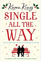 Single All the Way: An unputdownable and uplifting Christmas romance Paperback