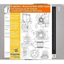Wasserturbine selber bauen: Deine Projektbox inkl. 261 Original-Patenten bringt Dich mit Spaß ans Ziel!