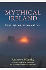 Mythical Ireland: New Light on the Ancient Past Paperback