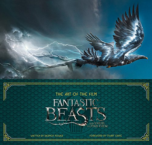 Art Of The Film. Fantastic Beasts And Where To Find Them por Dermot Power