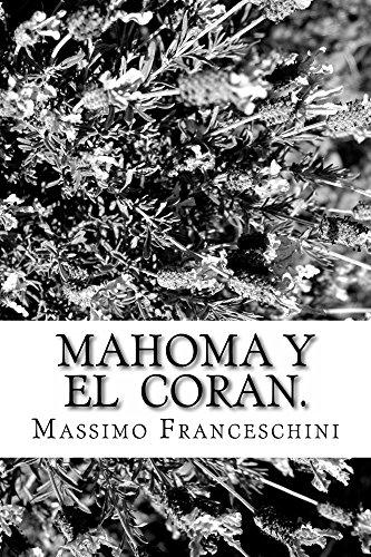 Mahoma y el  Coran. por Massimo Franceschini