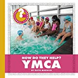 YMCA (Community Connections: How Do They Help?) (English Edition)