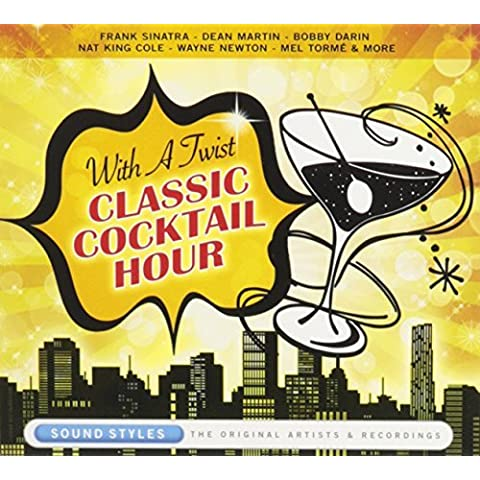 With a Twist: Classic Cocktail Hour by Various Artists
