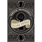 Slade House: A Novel by David Mitchell (2016-06-28)