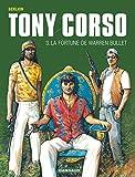 Tony Corso - tome 3 - Fortune de Warren Bullet (La)