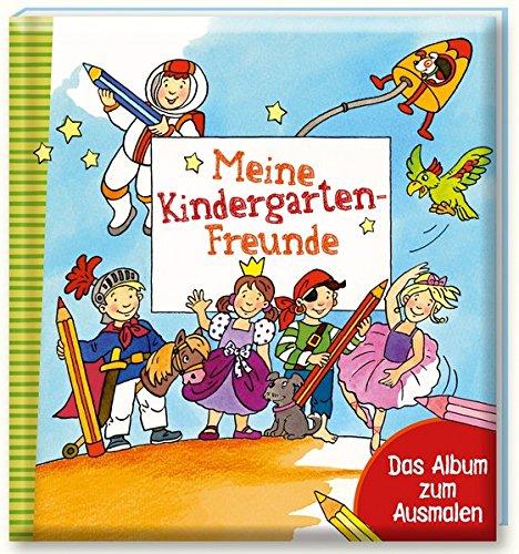 Meine Kindergarten-Freunde: Das Album zum Ausmalen