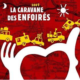 La Caravane Des Enfoir�s